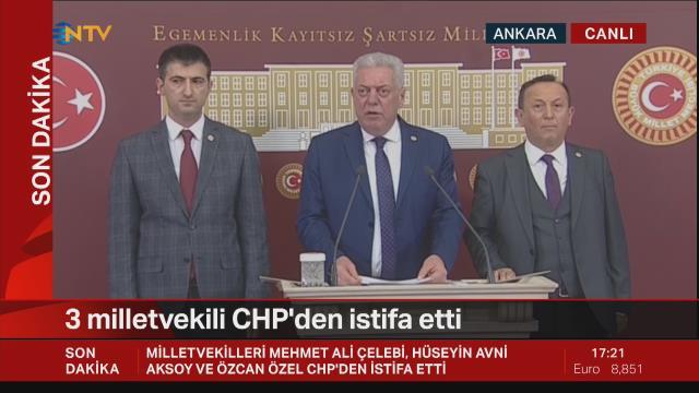 Son Dakika! CHP'li Milletvekilleri Mehmet Ali Çelebi, Hüseyin Avni Aksoy ve Özcan Özel partiden istifa etti
