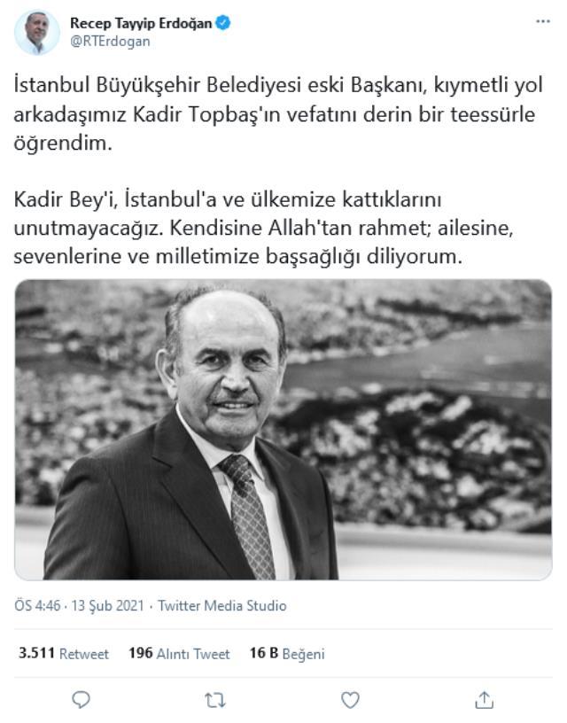 Son Dakika! Cumhurbaşkanı Erdoğan'dan Kadir Topbaş için başsağlığı mesajı: Kadir Bey'i, İstanbul'a ve ülkemize kattıklarını unutmayacağız